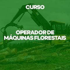 CURSO - OPERADOR DE MAQUINAS FLORESTAIS HARVESTER